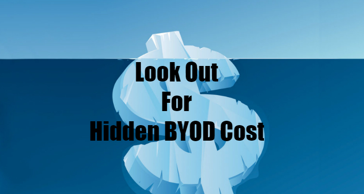 Identifying the hidden costs of BYOD