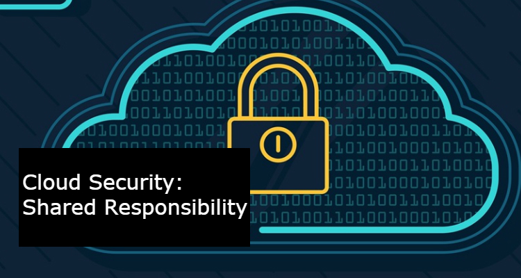 Cloud Security: Customer and Provider Share Responsibility