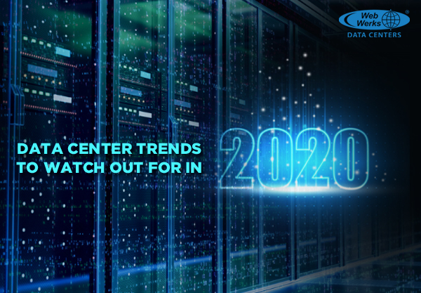 Data Center trends to watch out for in 2020