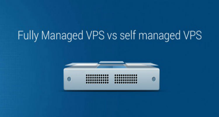 Is Managed VPS Hosting better than Unmanaged ?