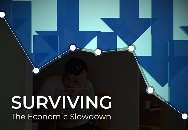 Surviving The Economic Slowdown