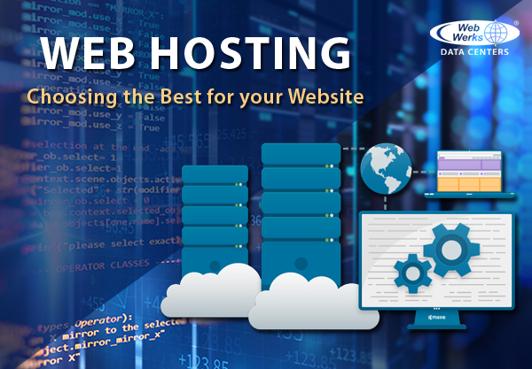 Webhosting: Choosing The Best for Your Website